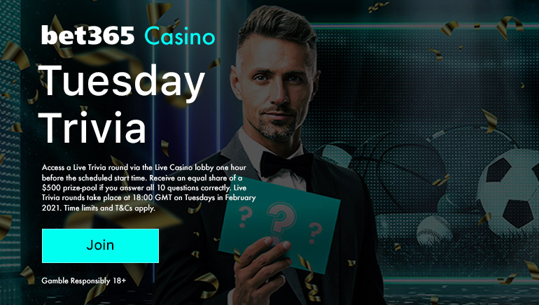 Win a share of £500 with Bet365's Tuesday Trivia