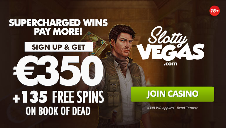 Slotty Vegas Gives You €350 + 135 Free Spins Welcome Bonus on Book of Dead