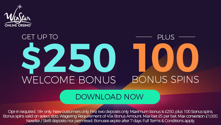 $250 + 100 Spins with WinStar Casino Welcome Bonus